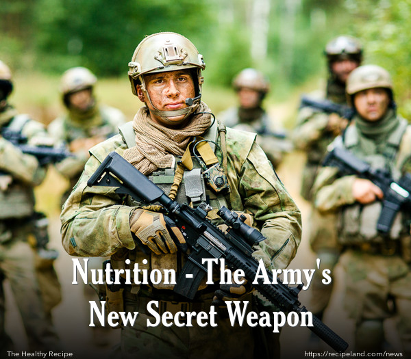 Nutrition - The Army's New Secret Weapon