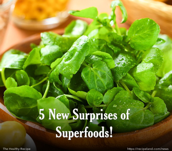 5 New Surprises of Superfoods!