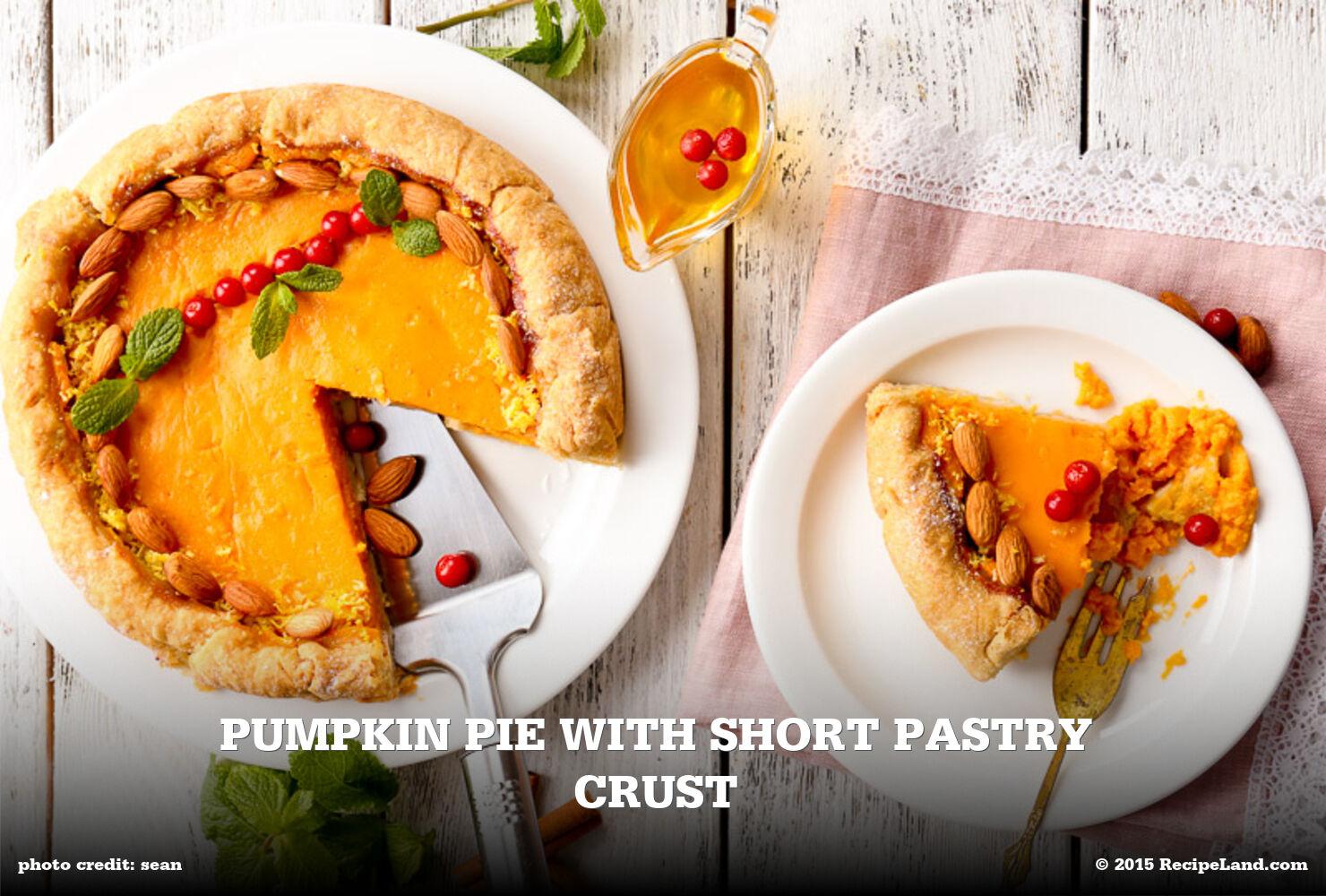 Pumpkin Pie with Short Pastry Crust