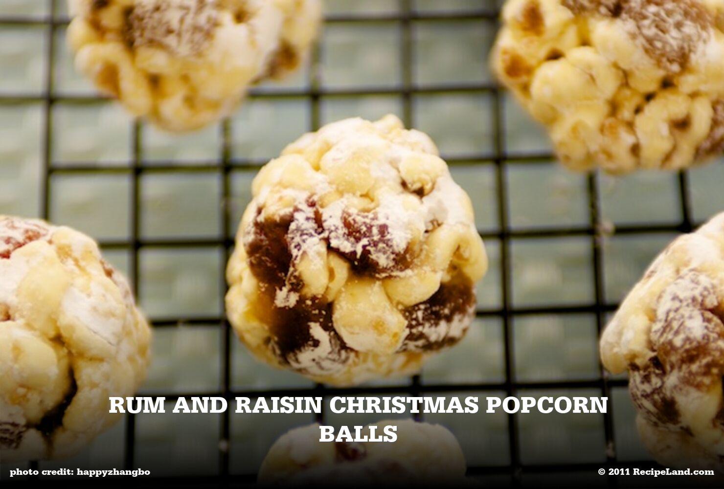 Rum and Raisin Christmas Popcorn Balls